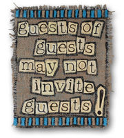 Picture of Guests Of Guests May Not Invite Guests Metal Wall Art